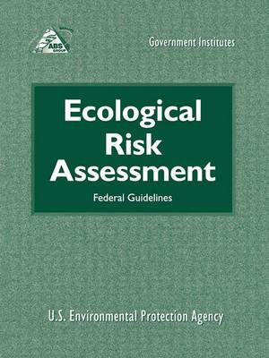 Ecological Risk Assessment: Federal Guidelines