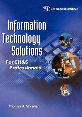 Information Technology Solutions for EH and S Professionals