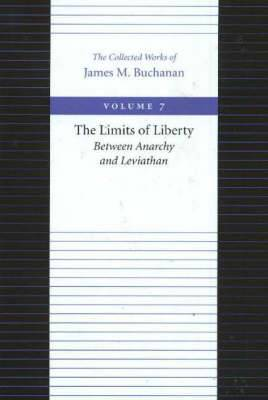 Limits of Liberty -- Between Anarchy & Leviathan