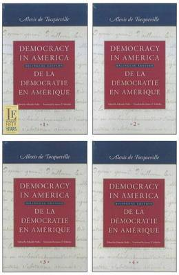 Democracy in America: 4-Volume Set: Bilingual Edition