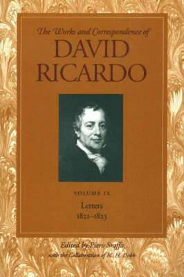 Works and Correspondence of David Ricardo: Letters 1821-1823: v. 9: Letters 1821-1823