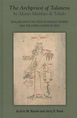 The Archpriest of Talavera: Dealing with the Vices of Wicked Women and the Complexions of Men