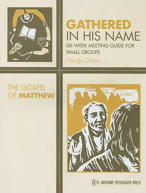 The Gospel of Matthew: Six-Week Meeting Guide for Small Groups