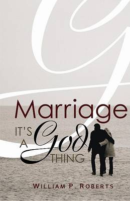 Marriage: It's a God Thing