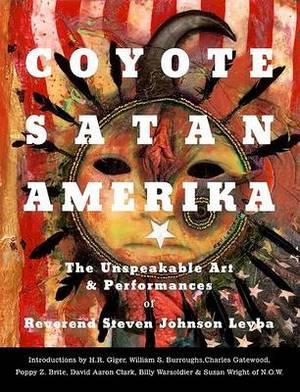 Coyote/Satan/Amerika: Unspeakable