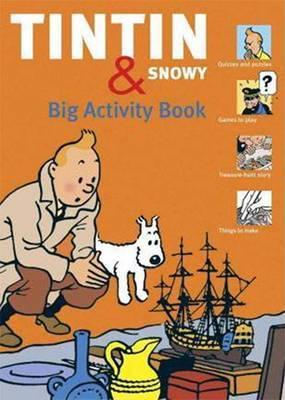 Tintin And Snowy: Big Activity Book