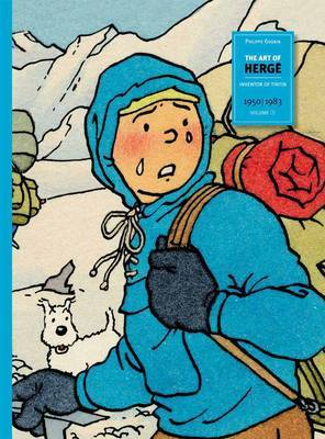 The Art of Herge: Inventor of Tintin: Vol. 3