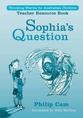 Sophia's Question: Teacher Resource Book