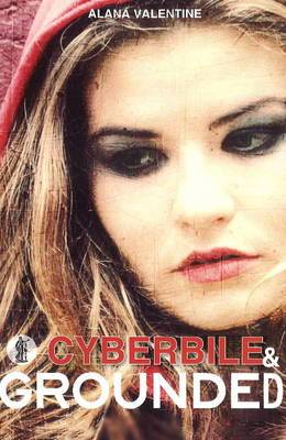 Cyberbile / Grounded