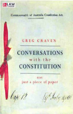 Conversations with the Constitution: Not just a piece of paper