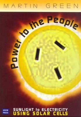Power to the People: Sunlight to Electricity Using Solar Cells