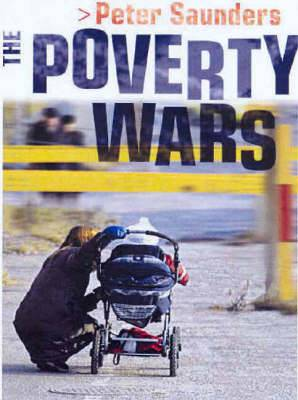 The Poverty Wars: Reconnecting Research with Reality