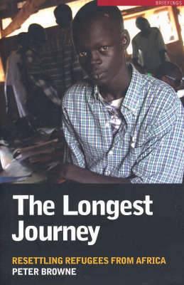 The Longest Journey: Resettling Refugees from Africa