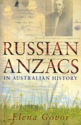 Russian Anzacs in Australian History