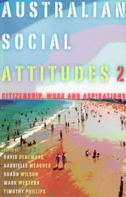 Australian Social Attitudes: Citizenship, Work and Aspirations: 2