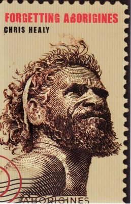 Forgetting Aborigines