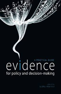 Evidence for Policy and Decision-Making: A Practical Guide