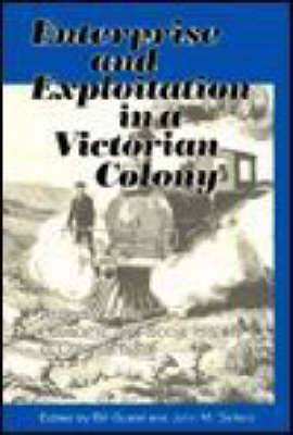 Enterprise and Exploitation in a Victorian Colony: Aspects of the Economic and Social History of Colonial Natal