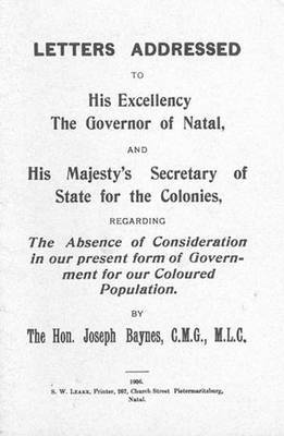 Letters: Regarding the Absence of Consideration in Our Present Form of Government for Our Coloured Population (1906): Book 2