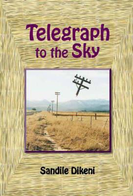 Telegraph to the Sky
