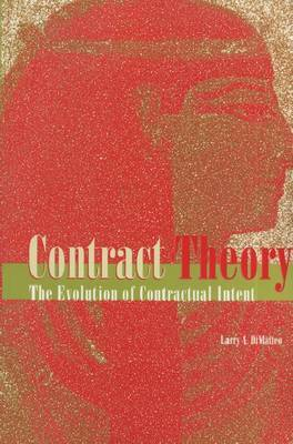 Contract Theory: The Evolution of Contractual Intent