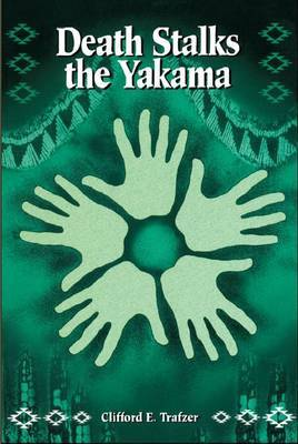 Death Stalks the Yakama