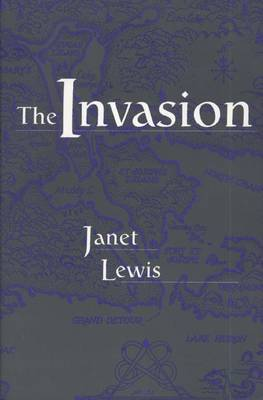 The Invasion: A Narrative of Events Concerning the Johnston Family of St.Mary's
