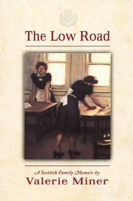 The Low Road: A Scottish Family Memoir