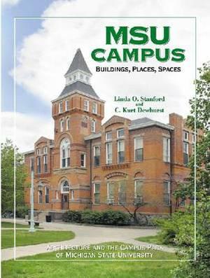 MSU Campus: Buildings, Places, Spaces