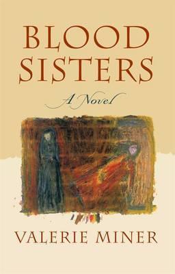 Blood Sisters: A Novel