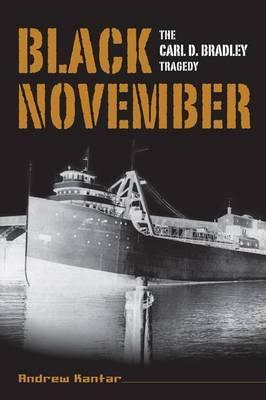 Black November: The Carl D. Bradley Tragedy