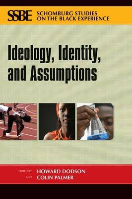 Ideology, Identity, and Assumptions