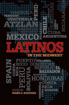 Latinos in the Midwest