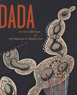 Dada: Studies in Modern Art