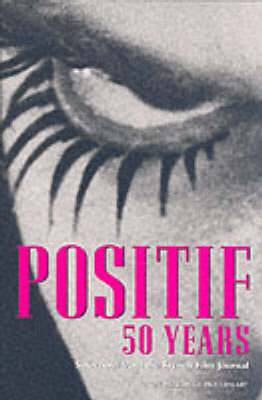 Positif  50 Years: Selections from the French Film Journal