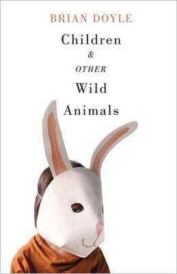 Children and Other Wild Animals
