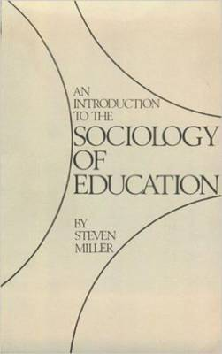 An Introduction to the Sociology of Education