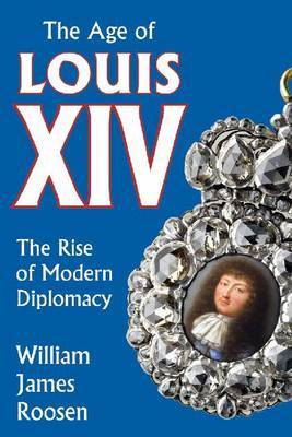 Age of Louis: The Rise of Modern Diplomacy: No. 15