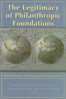 The Legitimacy of Philanthropic Foundations: United States and European Perspectives