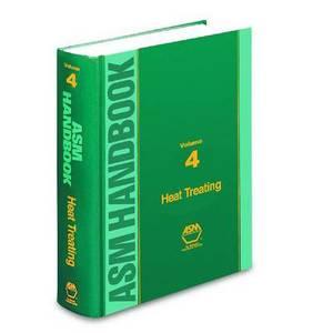 ASM Handbook Vol. 4: Heat Treating