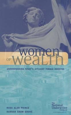 Women of Wealth: Understanding Today's Affluent Female Investor