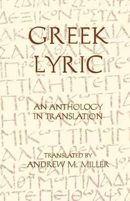 Greek Lyric: An Anthology in Translation