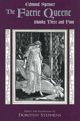 The Faerie Queene, Books Three and Four: Bk. 3 & 4
