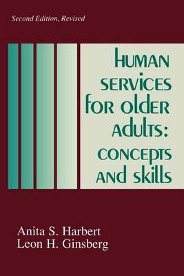 Human Services for Older Adults: Concepts and Skills