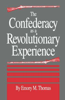 The Confederacy as a Revolutionary Experience