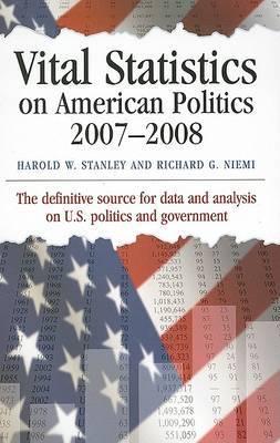 Vital Statistics on American Politics: 2007-2008