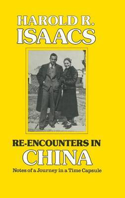 Re-encounters in China: Notes of a Journey in a Time Capsule