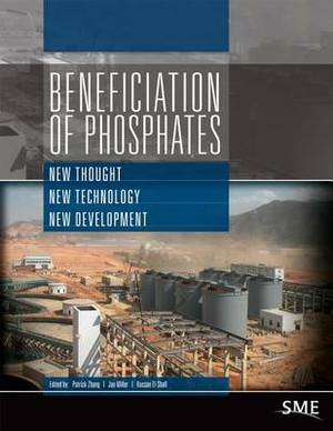 Beneficiation of Phosphates: New Thought, New Technology, New Development
