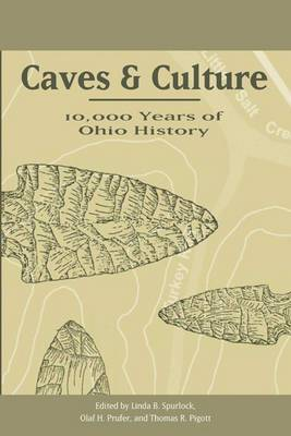 Caves and Culture: 10,000 Years of Ohio History