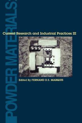 Powder Materials: Current Research and Industrial Practices: Book 3
